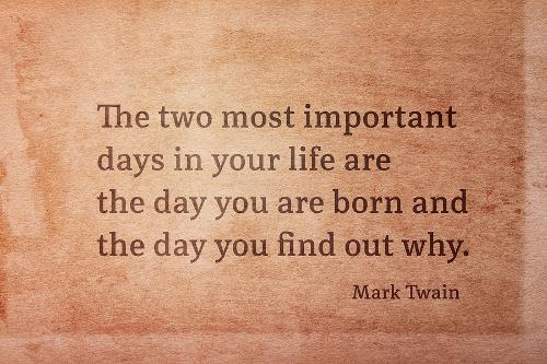 Mark Twain Quote Purpose